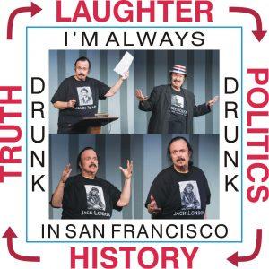 I'm Always Drunk in San Francisco